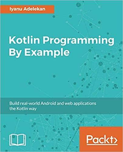 Kotlin Programming By Example